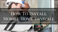 How To Install Mobile Home Drywall