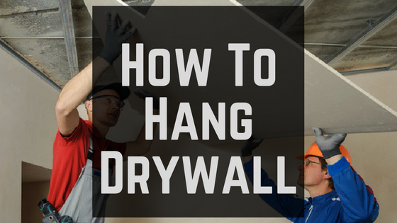 How To Hang Drywall Basic Components Parts And