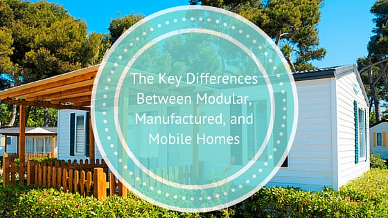 Differences between modular manufactured mobile homes - Difference between manufactured home and modular home ...
